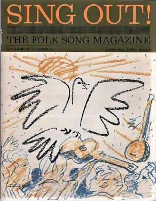 """SING OUT! THE FOLK SONG MAGAZINE"", Volume 16, Number 6, January 1967. Sing Out magazine"