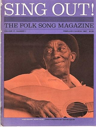 """SING OUT! THE FOLK SONG MAGAZINE"", Volume 17, Number 1, February/ March 1967. Sing Out magazine"