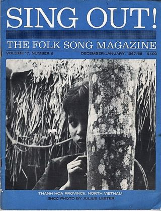 """SING OUT! THE FOLK SONG MAGAZINE"", Volume 17, Number 6, December/January 1967/68. Sing Out magazine"