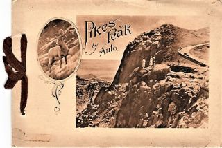 PIKE'S PEAK BY AUTO [cover title]: THE PIKE'S PEAK AUTOMOBILE HIGHWAY...Grandest Scenic Highway...
