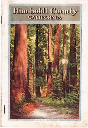 HUMBOLDT COUNTY, CALIFORNIA [LAND PROMOTION]. Humboldt County California