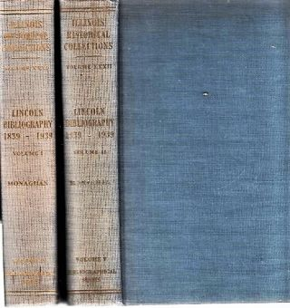 LINCOLN BIBLIOGRAPHY, 1839-1939. With a Foreword by James G. Randall. Jay Monaghan, compiler