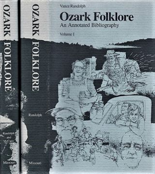OZARK FOLKLORE: AN ANNOTATED BIBLIOGRAPHY. Vance Arkansas-Missouri / Randolph