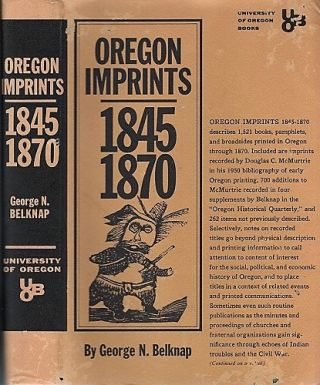 OREGON IMPRINTS, 1845-1870. George N. Oregon / Belknap