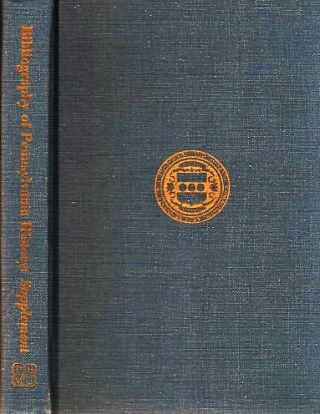 BIBLIOGRAPHY OF PENNSYLVANIA HISTORY: A SUPPLEMENT. Carol Pennsylvania / Wall