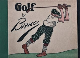 GOLF: THE BOOK OF A THOUSAND CHUCKLES. Clare Briggs