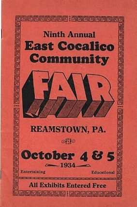 NINTH ANNUAL EAST COCALICO COMMUNITY FAIR: Reamstown, Lancaster County, PA, October 4&5, 1934