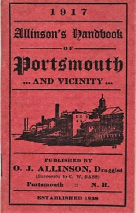 1917, ALLINSON'S HANDBOOK OF PORTSMOUTH AND VICINITY. Portsmouth New Hampshire