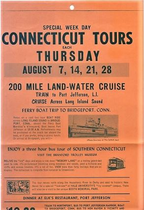 SPECIAL WEEK DAY CONNECTICUT TOURS ... 200 MILE LAND-WATER CRUISE - TRAIN TO PORT JEFFERSON, L.I....