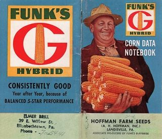 FUNK'S G-HYBRID CORN DATA NOTEBOOK. Funk Brothers Seed Company