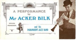 A PERFORMANCE BY MR. ACKER BILK AND HIS PARAMOUNT JAZZ BAND: Official Programme. Acker Bilk