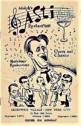 ADOLPH'S ASTI RESTAURANT: Opera and Classics - Musicians' Rendezvous - Greenwich Village, New...