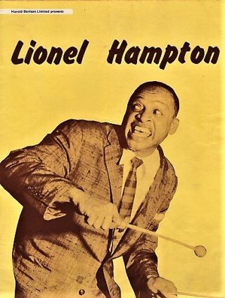 LIONEL HAMPTON AND HIS ORCHESTRA: Presented on its First British Tour by Harold Davison...