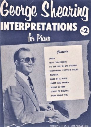 GEORGE SHEARING INTERPRETATIONS FOR PIANO, No. 2. Edited by John Lane. George Shearing