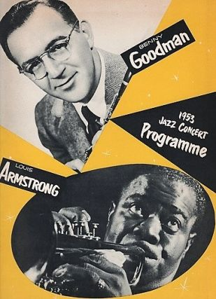 BENNY GOODMAN BAND AND TRIO - LOUIS ARMSTRONG ALL STARS - 1953 JAZZ CONCERT PROGRAMME. Benny Goodman