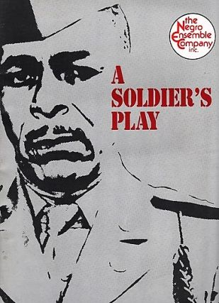 "THE NEGRO ENSEMBLE COMPANY PRODUCTION OF ""A SOLDIER'S PLAY"" .... Place: Fort Neal, Louisiana. ..."