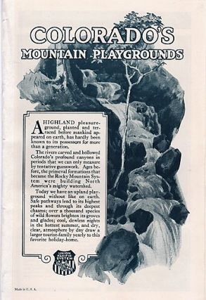 COLORADO'S MOUNTAIN PLAYGROUNDS. Colorado / Union Pacific System