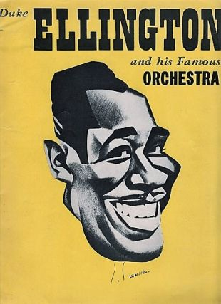 DUKE ELLINGTON AND HIS FAMOUS ORCHESTRA: Concert Program. Duke Ellington