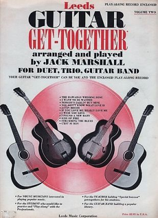 GUITAR GET-TOGETHER: Volume Two [complete in itself]. Arranged and Played by Jack Marshall for...