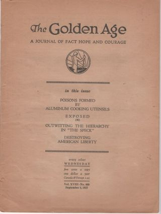 """THE GOLDEN AGE"": A Journal of Fact Hope and Courage. Vol. XVIII, No. 469, September 8, 1937...."
