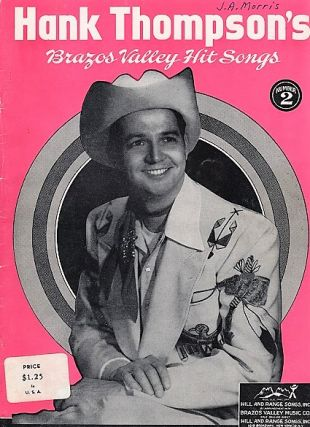 HANK THOMPSON'S BRAZOS VALLEY HIT SONGS, No. 1 and No. 2.