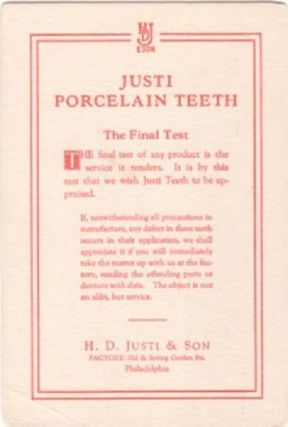JUSTI PORCELAIN TEETH...; The Final Test of any product is the service it renders. H. D. Justi, Son
