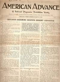 """AMERICAN ADVANCE"":; A National Progressive Prohibition Weekly, Vol. II, No. 9...Chicago, March..."