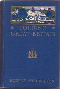 TOURING GREAT BRITAIN. Robert Shackleton