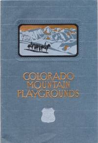 COLORADO MOUNTAIN PLAYGROUNDS. Colorado.