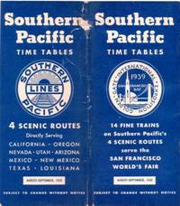 TIME TABLES: Four Scenic Routes...; directly serving California, Oregon, Nevada, Utah, Arizona, Mexico, New Mexico, Texas. Souhern Pacific Railroad.