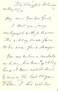 "Autograph letter signed (ALS) from Wallingford, Delaware Co., PA, dated May 15, 1894 to ""My Dear Yankee Girl"" William H. Furness, clergy."