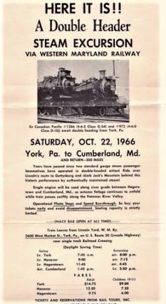 HERE IT IS!! A DOUBLE HEADER STEAM EXCURSION VIA WESTERN MARYLAND RAILWAY...OCT. 22, 1966...YORK,...