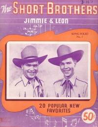 THE SHORT BROTHERS, JIMMIE & LEON: Song Folio No. 1. Short Brothers.