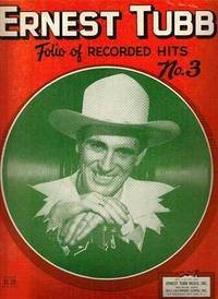 ERNEST TUBB: FOLIO OF RECORDED HITS, No. 3