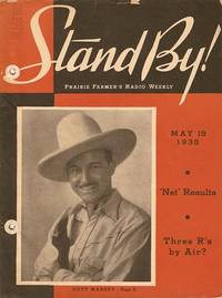 STAND BY! PRAIRIE FARMER'S RADIO WEEKLY, May 18, 1938. Julian T. Bentley